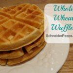 SchneiderPeeps Whole Wheat Waffles