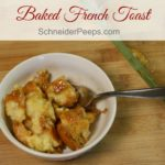 Baked French Toast is a great make ahead breakfast. Mix it up the night before, store in the refrigerator and bake in the morning.