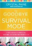 Money Saving Mom Survivial Mode book review how to start dreaming again
