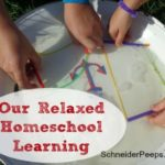 Our Relaxed Homeschool Learning