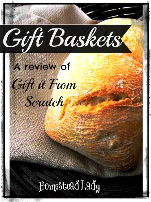 Gift-Baskets-l-A-Review-of-Gift-it-From-Scratch-l-Homestead-Lady