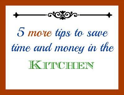 SchneiderPeeps 5 more kitchen tips