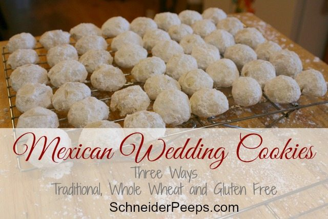 Schneiderps Mexican Wedding Cookies 3 Ways Traditional Whole Wheat And Gluten Free