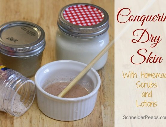 Conquering dry skin with homemade scrubs and lotions