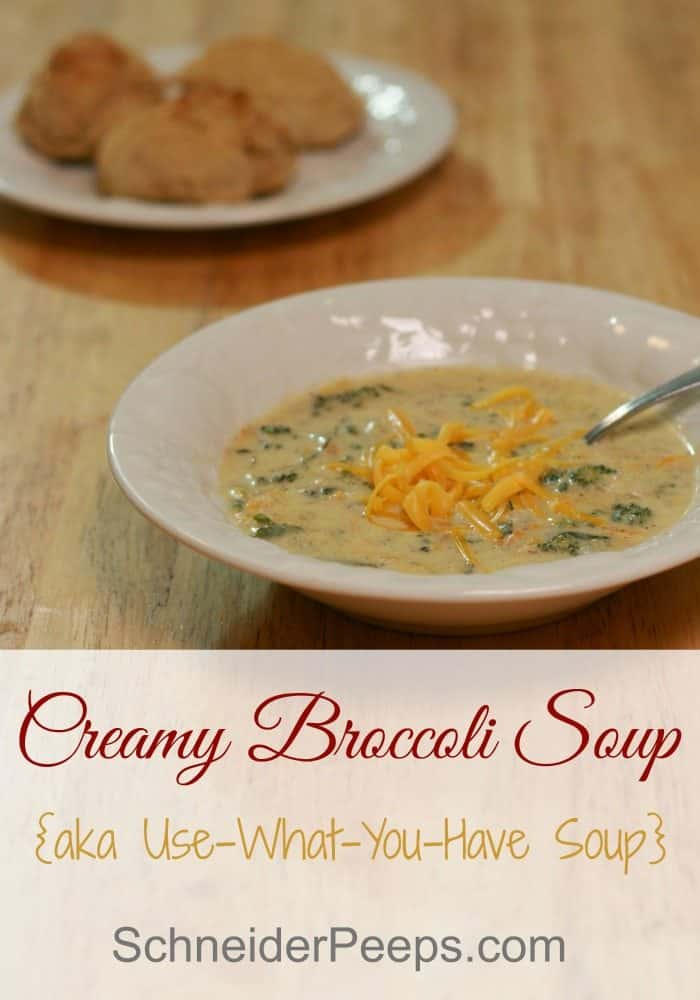 SchneiderPeeps - Creamy broccoli soup can be made a variety of ways. Making it a true use-what-you-have soup. Learn the variations in this post.