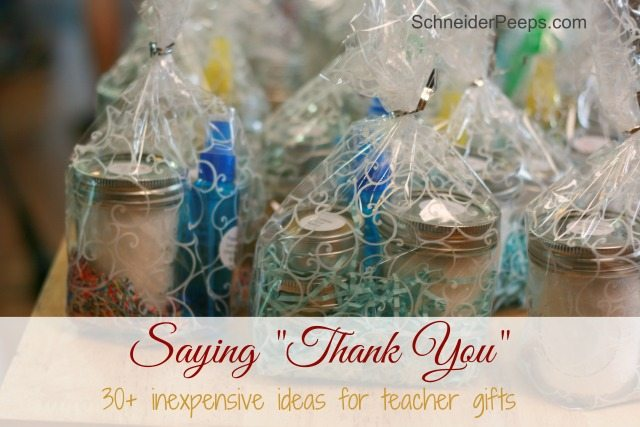 Teacher gifts don't have to be expensive to be meaningful. Here are over 30 inexpensive ideas that will help your child's teacher feel appreciated.