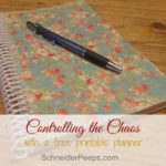 Controlling the chaos {and a free printable planner}