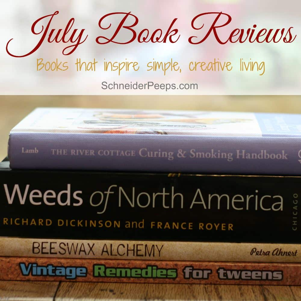 Have you been looking for books to inspire you to a more simple, creative life? The River Cottage Curing and Smoking Handbook, Beeswax Alchemy, Weeds of North America and Vintage Remedies for Tweens should be on the reading list.