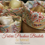 Burlap and Fabric Produce Basket tutorial {or how to un-gross your kitchen}