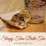Sleepy Time Bath Tea