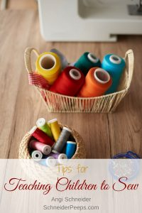 Tips for Teaching Children to sew