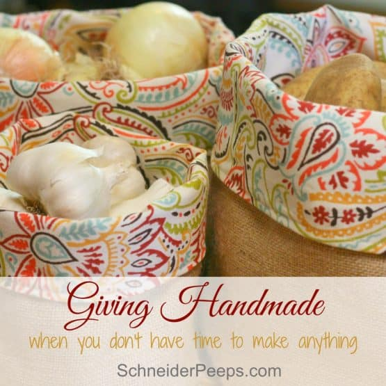 Giving Handmade When You Don't Have Time