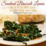 Sauteed Broccoli and Cauliflower Leaves